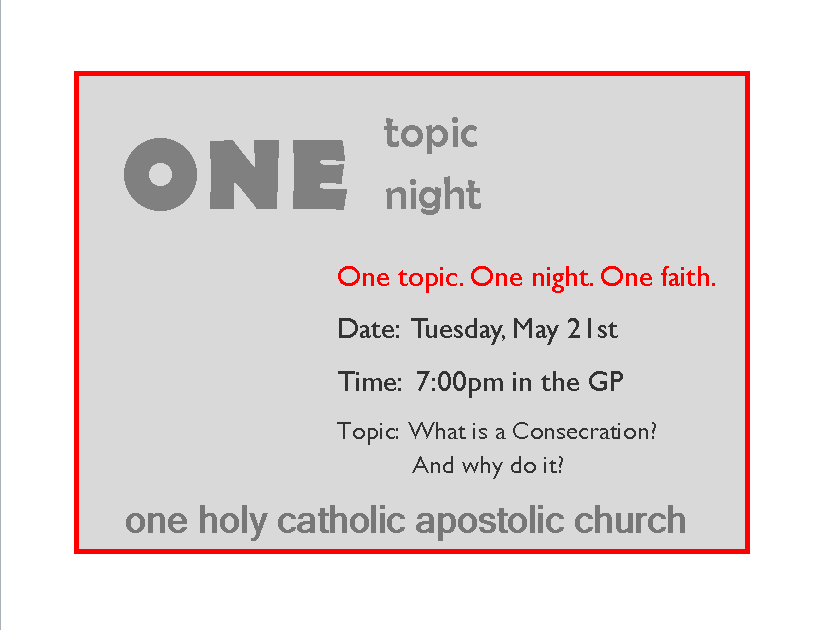 one topic one night consecration
